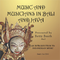 Music and Musicians in Bali and Java