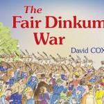 The Fair Dinkum War