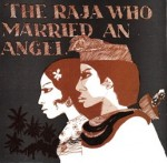 The Raja Who Married An Angel