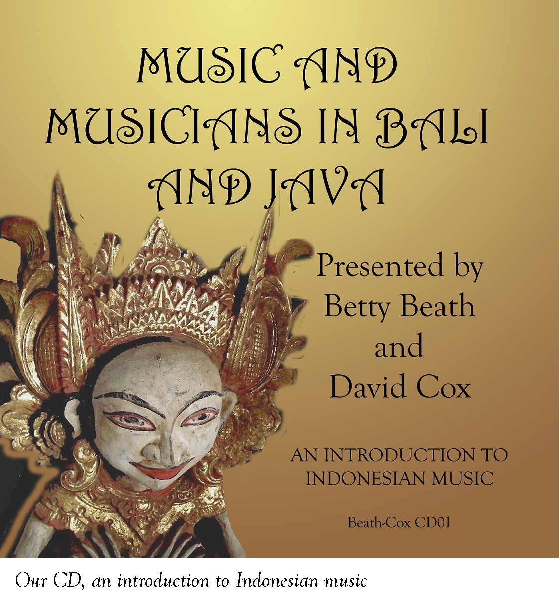 Compact Discintroduction to Indonesian music